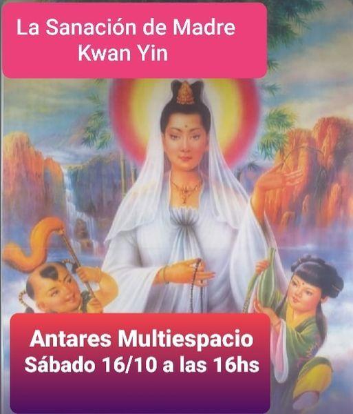 La Sanación de Madre Kwan Yin ! | Event in Cosquín | AllEvents.in