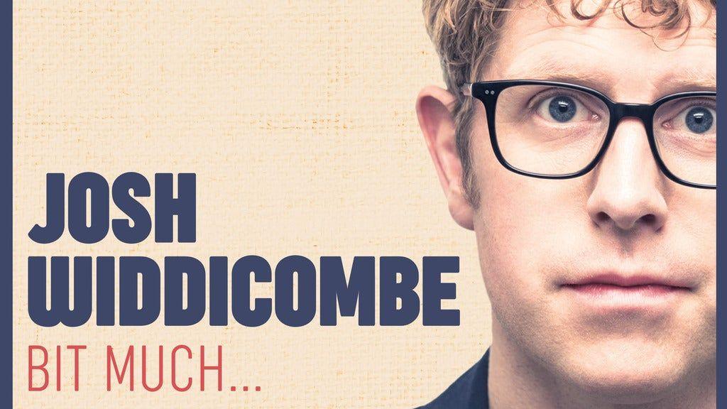 Josh Widdicombe - Bit Much..., 12 February   Event in Eastbourne   AllEvents.in