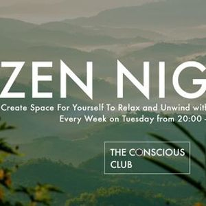 Zen Nights  Every Week a Different Theme