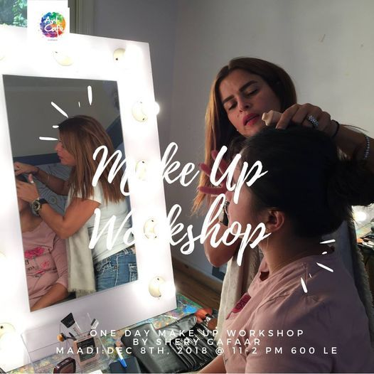 Make Up workshop by Shery Gaafar - Maadi Branch, 29 May | Event in Cairo | AllEvents.in
