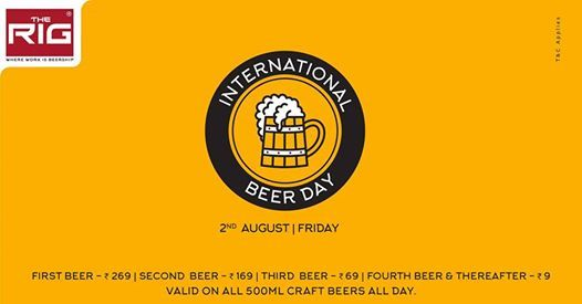 The Rig Presents 2nd August International Beer Day  at The