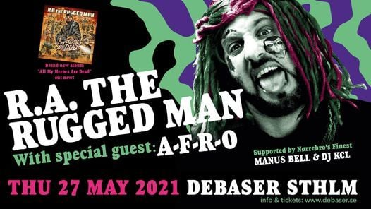 "R.A. The Rugged Man ""All My Heroes Are Dead"" album tour, 2 October 