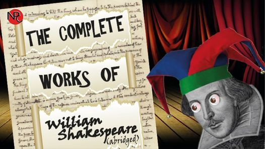 The Complete Works of William Shakespeare (Abridged), 2 July   Event in Worcester   AllEvents.in