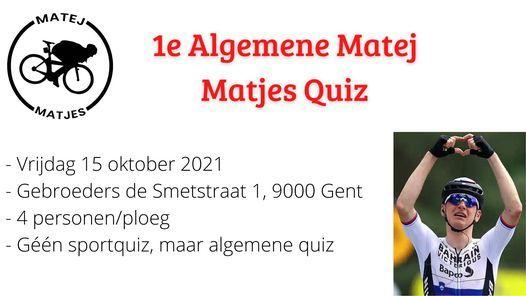 1e Algemene Matej Matjes Quiz, 15 October | Event in Merelbeke | AllEvents.in