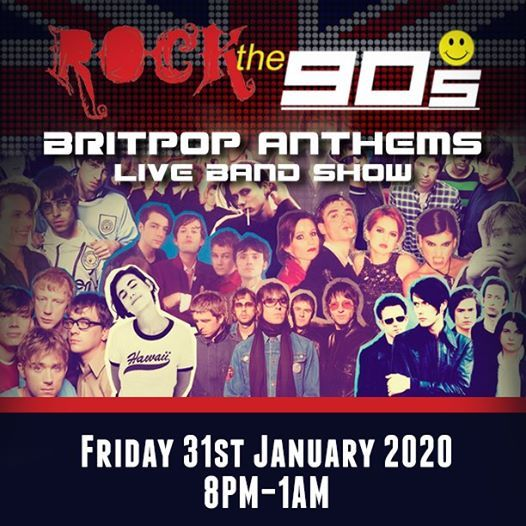 Rock The 90s Brit Pop Anthems Show