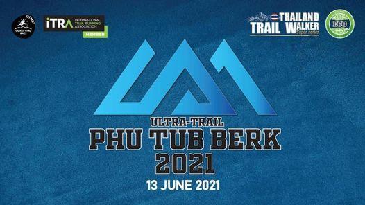 Ultra-Trail Phutubberk 2021, 19 December | Event in Klong Luang Peng | AllEvents.in