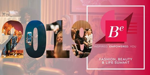 BE Summit 2019  Fashion Beauty & Lifestyle Event