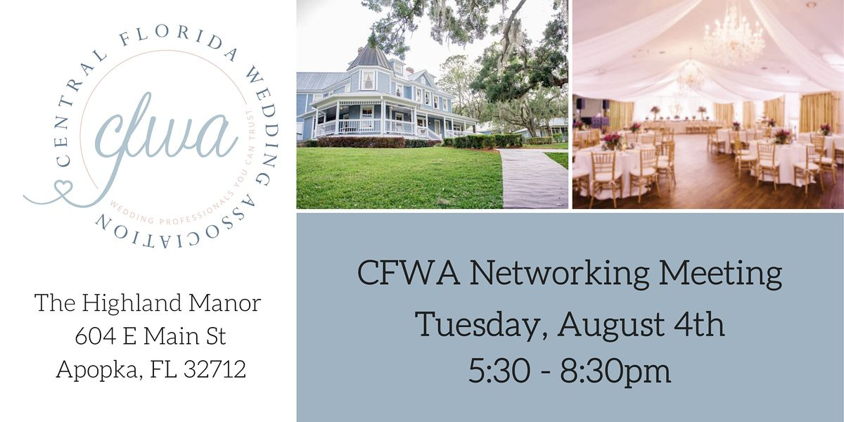 CFWA August Meeting at Highland Manor