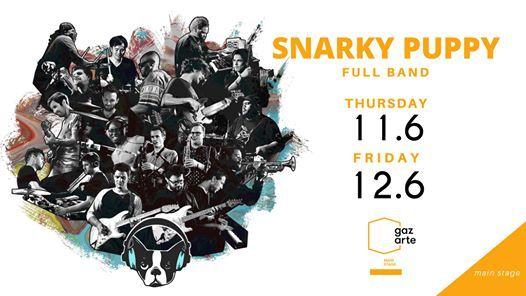 Snarky Puppy Full Band  Gazarte Main Stage