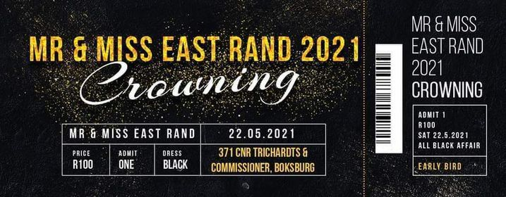 MR AND MISS EAST RAND 2021 CROWNING, 22 May | Event in Boksburg | AllEvents.in