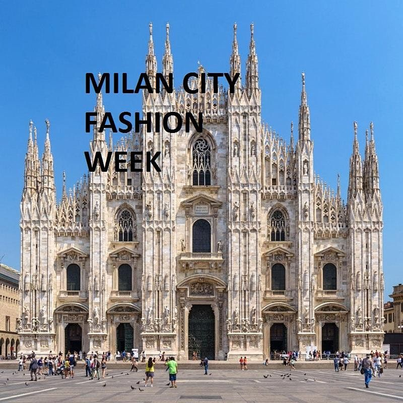 MILAN CITY FASHION WEEK 2021, 25 September | Event in Milano | AllEvents.in