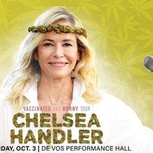 Chelsea Handler Vaccinated and Horny Tour