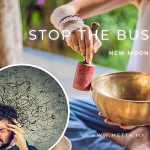 Fully Booked Stop the Busy Mind New Moon Sound Healing