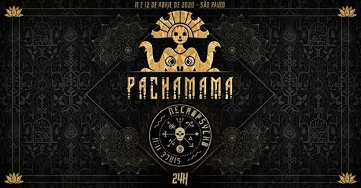 Pachamama Special  24h Necropsycho