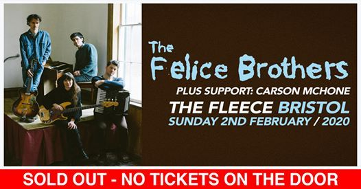 The Felice Brothers  Carson McHone at The Fleece Bristol