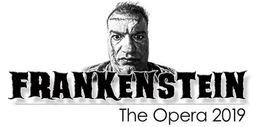 FRANKENSTEIN - the Opera by Andrew Ager