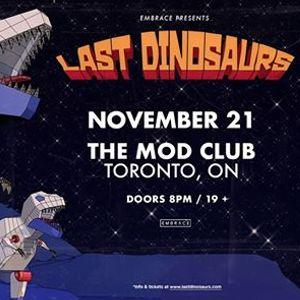 Last Dinosaurs at The Mod Club  Nov 21