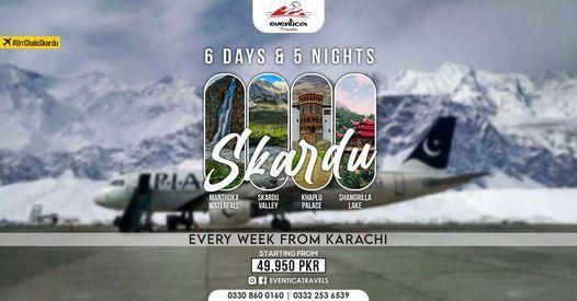 BY AIR - 06 Days Tour to Skardu, Shigar & Khaplu Valley, 11 July | Event in Karachi | AllEvents.in