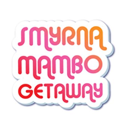 Smyrna Mambo Getaway
