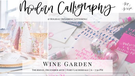 Modern Calligraphy & Holiday Ornaments at Wine Garden, 16 December   Event in Fort Lauderdale   AllEvents.in