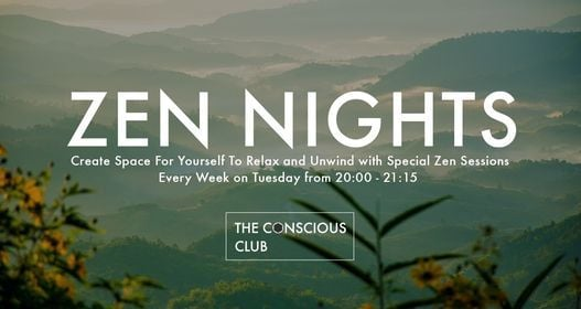Zen Nights ๑ Every Week a Different Theme, 20 April | Event in Amsterdam | AllEvents.in