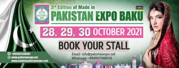 Pakistan EXPO and Festival Baku 2021 - www.pakistanexpo.net, 28 October | Event in Sanghar | AllEvents.in