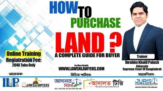 How To Purchase Land? Verification Procedure, 15 May | Event in Dhaka | AllEvents.in