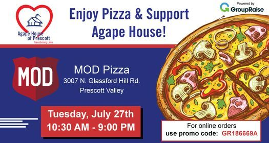 Agape House of Prescott x MOD Pizza GroupRaise Fundraiser, 27 July   Event in Prescott   AllEvents.in