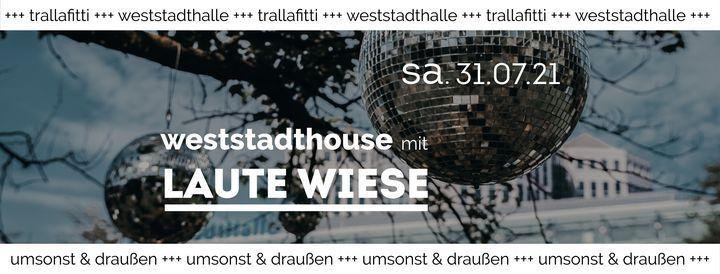 WeststadtHouse - Trallafitti Open Air, 31 July   Event in Essen   AllEvents.in