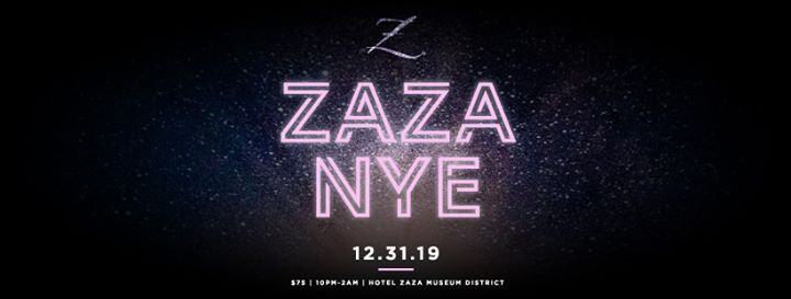 New Years Eve 2020 At Hotel Zaza Houston Houston