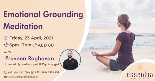 Emotional Grounding Meditation with Praveen Raghavan, 23 April | Event in Dubai | AllEvents.in