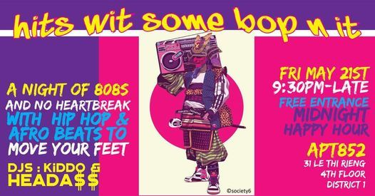 HITS WIT SOME BOP N'IT: HIP HOP & AFROBEATS, 13 August | Event in Ho Chi Minh City | AllEvents.in