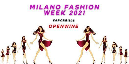 Milano Fashion Week 2021 -  Openwine alla Fabbrica Del Vapore, 23 September   Event in Milano   AllEvents.in