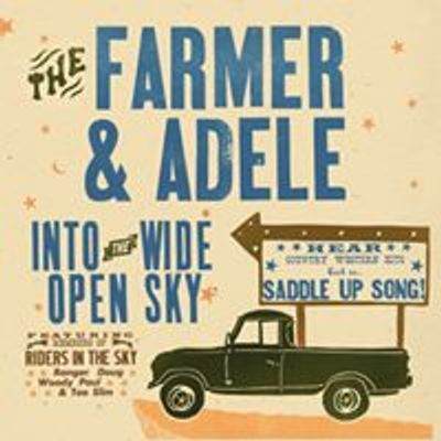 The Farmer & Adele