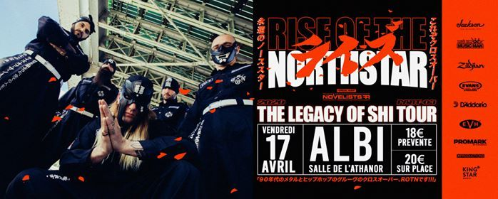 Rise of the Northstar  Novelists  Albi  Xtreme Fest warm up