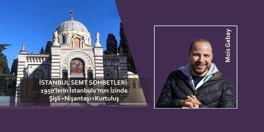 1950'lerin İstanbulu'nun İzinde Şişli-Nişantaşı-Kurtuluş, 2 March | Event in Tekirdað | AllEvents.in