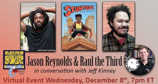 ONLINE: Jason Reynolds & Raúl the Third with Jeff Kinney, 8 December   Online Event   AllEvents.in