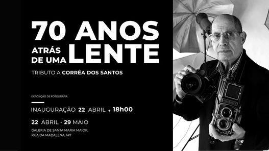 70 anos atrás de uma lente - Tributo a Corrêa dos Santos | Event in Lisbon | AllEvents.in