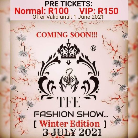 TFE 5TH ANNUAL WINTER FASHION SHOW, 3 July | Event in Tembisa | AllEvents.in