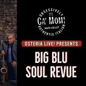 Osteria Live Presents Big Blue Soul Revue Trio
