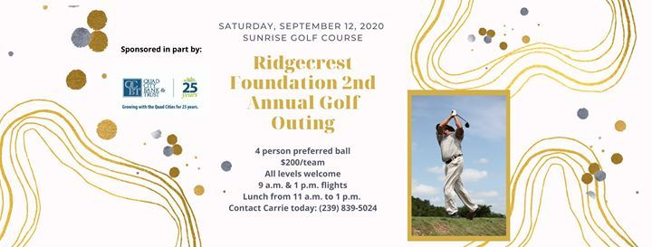2020 Ridgecrest Foundation - 2nd Annual Golf Outing