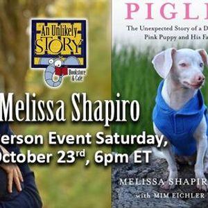 Melissa Shapiro & Piglet In-Person Event
