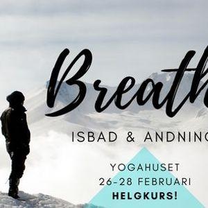 BREATHE - Isbad & andning HELGKURS  FRAMFLYTTAD