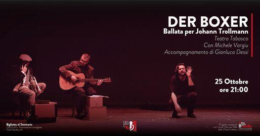 25/10 DER BOXER - Ballata per Johann Trollmann // Lunedì Teatrali, 25 October   Event in Milano   AllEvents.in