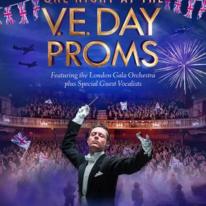 One Night at the V.E. Day Proms - London