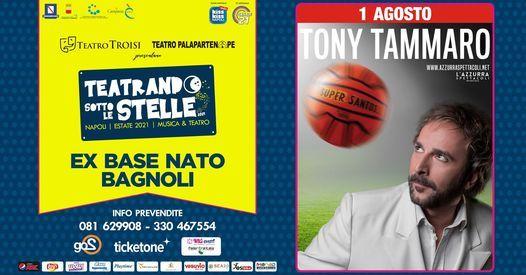 Tony Tammaro in Concerto, 1 August   Event in Mugnano Di Napoli   AllEvents.in