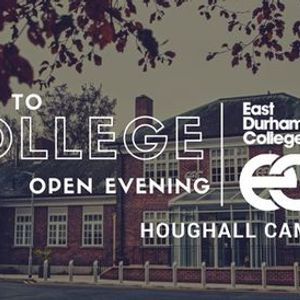 Houghall Come to College Open Evening