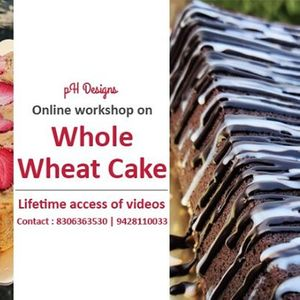 Whole wheat cake online workshop