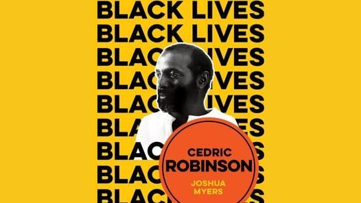 """Joshua Myers presents """"Cedric Robinson: The Time of the Black Radical Tradition"""", 3 November 