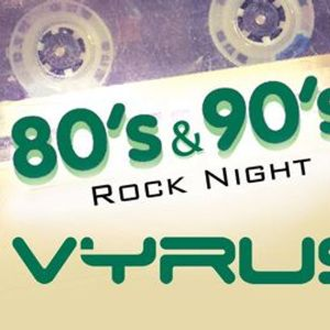 80s & 90s Rock Night by VYRUS